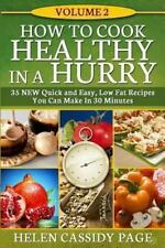 How to Cook Healthy in a Hurry: How to Cook Healthy in a Hurry #2 : More Than...