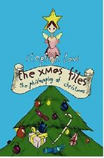 STEPHEN LAW _THE XMAS FILES_THE PHILOSOPHY OF CHRISTMAS