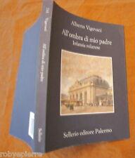 Alberto Vigevani All'ombra di mio padre Infanzia milanese 1° ed. Sellerio 2007