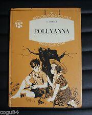 Pollyanna - E Porter - Edizione AMZ 1969 - Romanzo - I Birilli