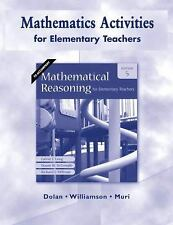 Mathematics Activities for Elementary Teachers for Mathematical Reasoning for El