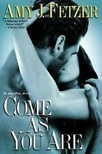 Come as You Are (Dragon One, Book 3) Fetzer, Amy J. Paperback