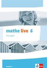 MATHE LIVE. LöSUNGEN 6.SCHULJAHR. AUSGABE N