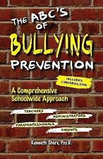 The ABC's of Bullying Prevention : A Comprehensive Schoolwide Approach by...