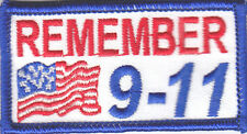 """REMEMBER 9-11"" w/USA FLAG PATCH/PATRIOTIC/Iron On Embroidered Patch/Words"