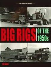 Big Rigs of the 1950s (Crestline), Ron Adams, Good Book