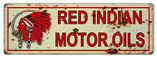 "Reproduction Red Indian Motor Oils Sign 6""x18"""