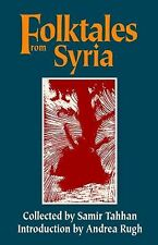Folktales from Syria (Modern Middle East Literature in Translation) by