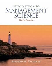 Introduction to Management Science (10th Edition), Bernard W. Taylor III