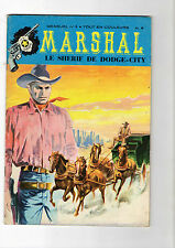 ► MARSHAL SHERIF DODGE CITY N°3 LE GRAND COUP - 1974 - ED.REMPARTS -