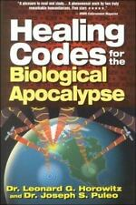 Healing Codes for the Biological Apocalypse, Horowitz, Leonard G., Puleo, Joseph