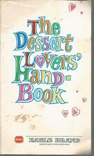 The Dessert Lovers' Handbook Borden/Eagle Brand PB 1969