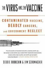The Virus and the Vaccine: Contaminated Vaccine, Deadly Cancers, and Government