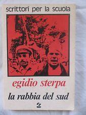"""LIBRO """"LA RABBIA DEL SUD"""" di EGIDIO STERPA"""