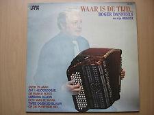 LP - ROGER DANNEELS en zijn orkest - Waar is de tijd ? (1979)
