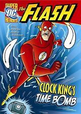 The Flash: Clock King's Time Bomb by Mike DeCarlo, Lee Loughridge and Sean...