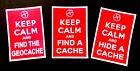 3 x Keep Calm geocaching stickers cache swaps.
