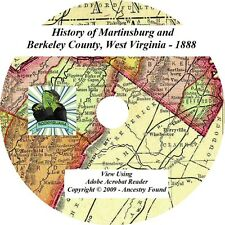 1888- MARTINSBURG & BERKELEY County West Virginia WV - History Genealogy CD DVD
