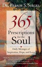 Excellent, 365 Prescriptions for the Soul: Daily Messages of Inspiration, Hope,