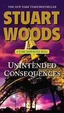 BUY 2 GET 1 FREE Unintended Consequences 26 by Stuart Woods (2013,...