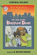 The High-Rise Private Eyes #7: The Case of the Baffled Bear-ExLibrary