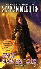 October Daye: Once Broken Faith : An October Daye Novel 10 by Seanan McGuire...