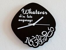 Whatever, I'm late anyways - Wall Clock