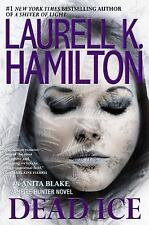 Dead Ice Anita Blake Vampire Hunter by Laurell K. Hamilton Hardcover 1st Edition