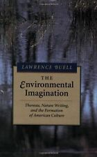 The Environmental Imagination: Thoreau, Nature Writing and the Formation of...