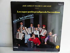 JOSE JAMES MAURICE LARCANGE super petits prodiges Vol 3 SYS154 MUSETTE ACCORDEON