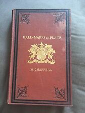 "1875 ""HALLMARKS ON GOLD AND SILVER PLATE"" WILLIAM CHAFFERS HARDBACK BOOK"