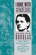 I Rode with Stonewall by Henry Kyd Douglas (2013, Paperback)