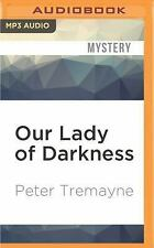 Sister Fidelma: Our Lady of Darkness by Peter Tremayne (2016, MP3 CD,...