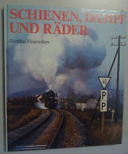 Schienen Dampf und Räder  ~ Günther Feuereisen Bildband 1989