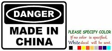 Danger Made in China  Funny Vinyl Decal Sticker Car Window laptop tablet 7""