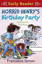 Horrid Henry's Birthday Party: (Early Reader) by Francesca Simon CHRISTMAS GIFT