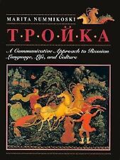Troika: A Communicative Approach to Russian Language, Life, and Culture by Numm