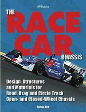 The Race Car Chassis : Design, Structures and Materials for Road, Drag and...