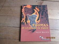ALBUM BD BOURHIS thomas ou retour du tabou tohu bohu eo 2002 humanoides associes