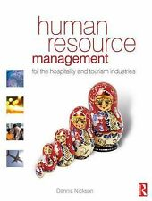 Human Resource Management for the Hospitality and Tourism Industries by...