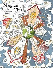 Coloring Book for Adults: Colouring Book : The Magical City : a Coloring...