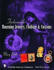 "BRETT ""FASHIONABLE MOURNING JEWELRY, CLOTHING & CUSTOMS"" 2006 1ST ED HC/DJ VG"