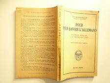 POUR BIEN SAVOIR L'ALLEMAND CD YH BOHNENBLUST ED PAYOT PARIS 1952