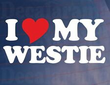 I LOVE/HEART MY WESTIE Novelty Car/Van/Window Sticker (West Highland Terrier)