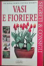 Vasi e fioriere - Peter Robinson - Idealibri,1999 - A