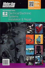 E2 ASE Heavy Truck Electrical Electronic Systems Installation Repair Test Manual