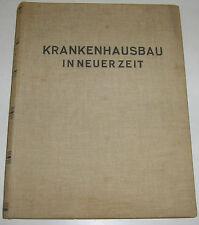 Heinrich Schmieden - Krankenhausbau in neuer Zeit
