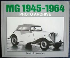 MG 1945-1964 PHOTO ARCHIVE DAVID A. KNOWLES CAR BOOK