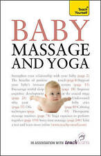 Baby Massage and Yoga: Teach Yourself by Anita Epple (Paperback, 2010)