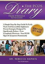 The PCOS Diary - from Struggle to Success (B&W) : A Step-By-Step Guide to...